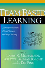 Team-Based Learning™: A Transformative Use of Small Groups in College Teaching book cover