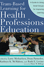 Team-Based Learning™ for Health Professions Education: A Guide to Using Small Groups for Improving Learning book cover